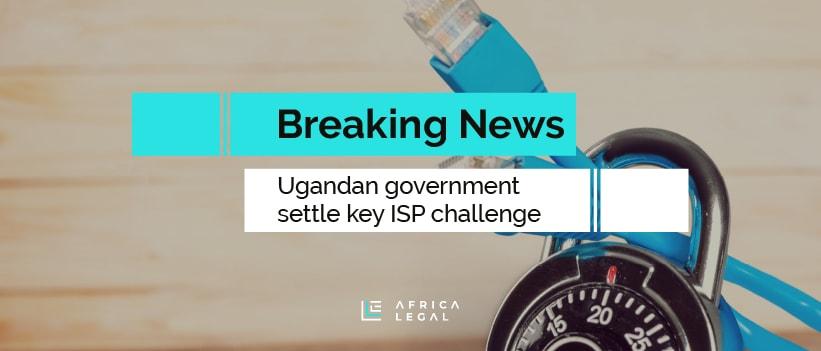 Africa Legal |Internet Battle Rages in Uganda